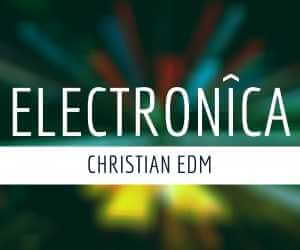Best CHRISTIAN EDM