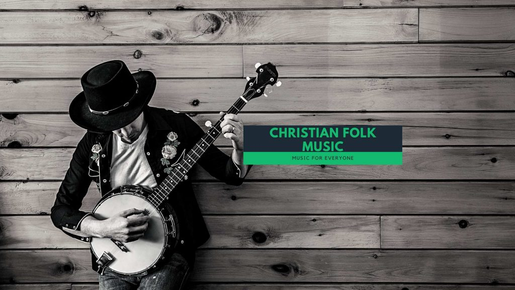 Best christian folk music