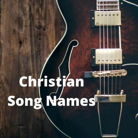 Christian Song Names