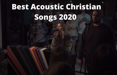 My Best Acoustic Christian Songs 2020